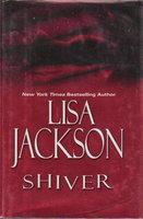 SHIVER by Jackson, Lisa.