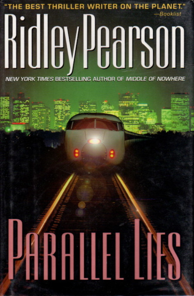 Book cover picture of Pearson, Ridley. PARALLEL LIES. New York: Hyperion, (2001.)