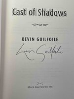 CAST OF SHADOWS. by Guilfoile, Kevin.