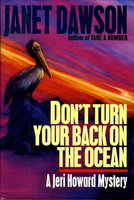 DON'T TURN YOUR BACK ON THE OCEAN. by Dawson, Janet