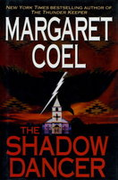 THE SHADOW DANCER. by Coel, Margaret