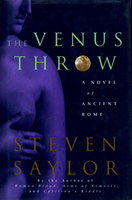 THE VENUS THROW. by Saylor, Steven.