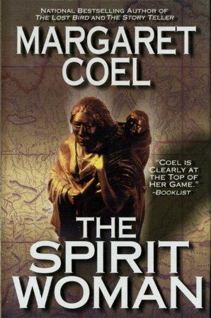 THE SPIRIT WOMAN. by Coel, Margaret
