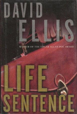 LIFE SENTENCE. by Ellis, David.