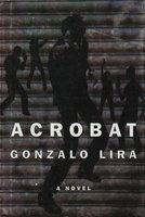 ACROBAT. by Lira, Gonzalo.