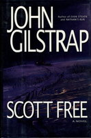 SCOTT FREE. by Gilstrap, John.