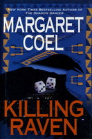 KILLING RAVEN. by Coel, Margaret.