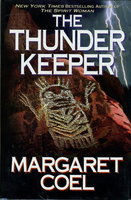 THE THUNDER KEEPER. by Coel, Margaret.