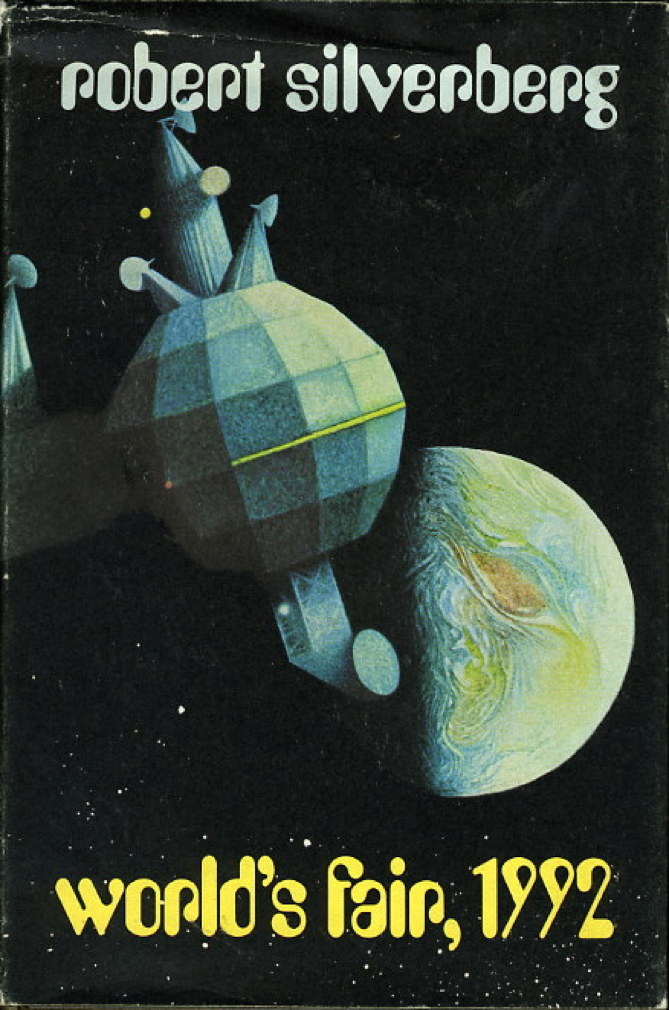 Book cover picture of Silverberg, Robert. WORLD'S FAIR, 1992. Chicago: Follett Publishing Co., (1970.)