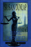 TIME EXPIRED: A Jill Smith Mystery. by Dunlap, Susan.