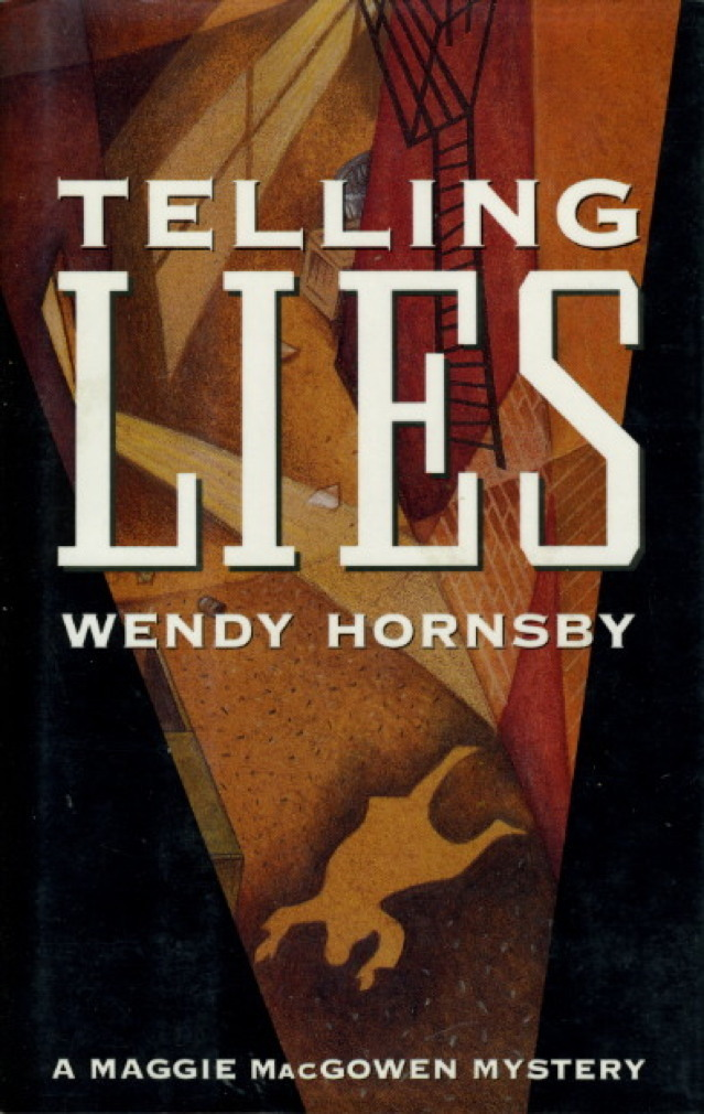 Book cover picture of Hornsby, Wendy. TELLING LIES. New York: Dutton, (1992.)