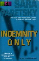 INDEMNITY ONLY. by Paretsky, Sara.