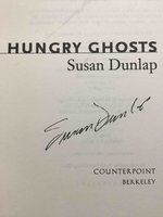 HUNGRY GHOSTS. by Dunlap, Susan.