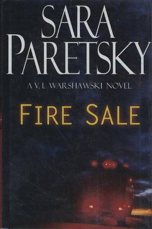 FIRE SALE. by Paretsky, Sara.