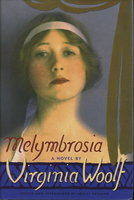 MELYMBROSIA. by Woolf, Virginia (edited by Louise de Salvo.)