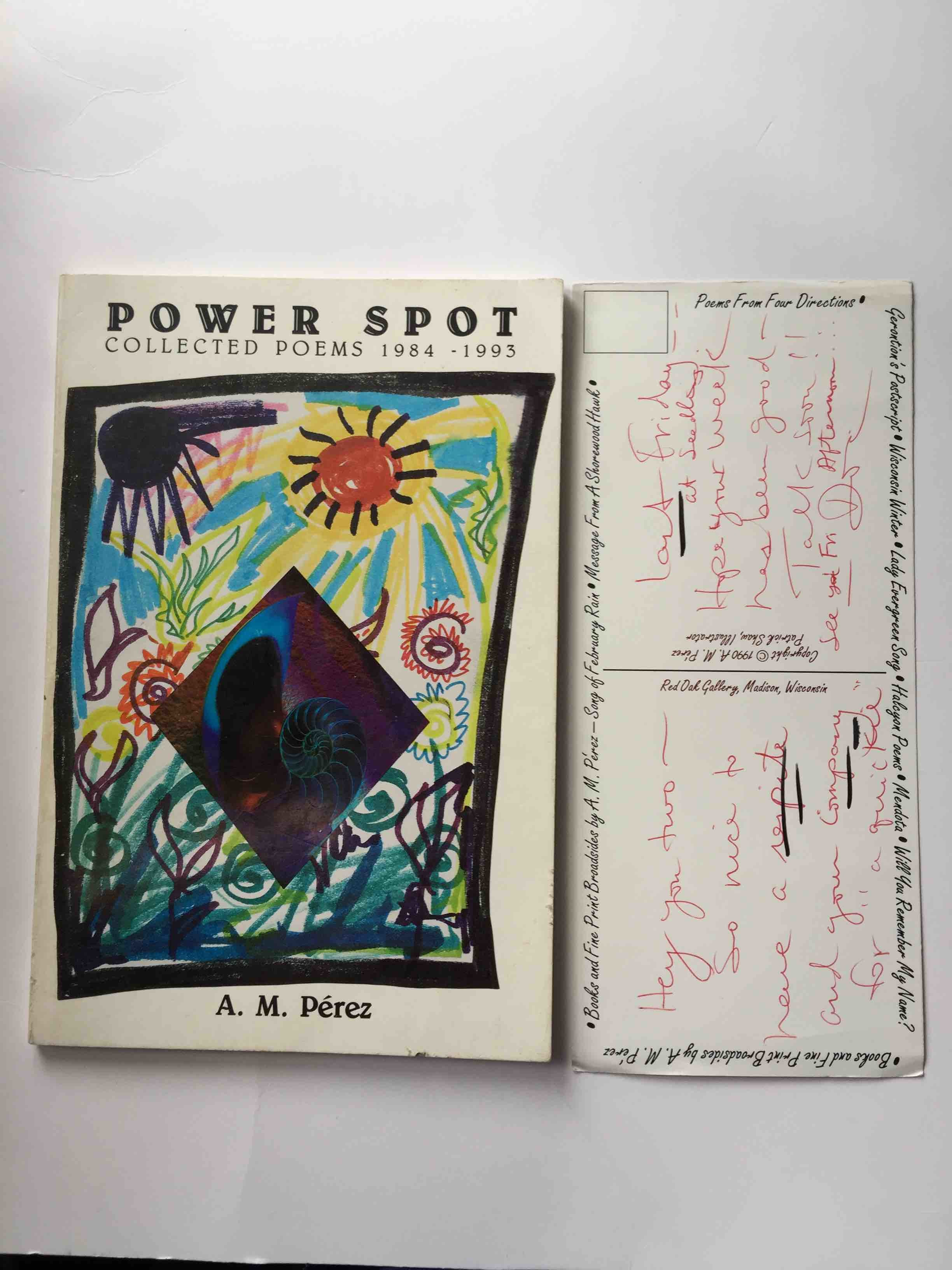 Book cover picture of Perez, A.M. POWER SPOT: COLLECTED POEMS 1984 - 1993. Edinburgh, Santa Fe et al:  Tanglewood 2 with the British Arts Consortium, (1994.)