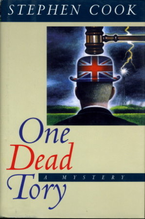 ONE DEAD TORY. by Cook, Stephen.