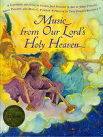 MUSIC FROM OUR LORD'S HOLY HEAVEN. by Pinkney, Gloria Jean; Illustrated by Jerry, Brian and Myles C. Pinkney.