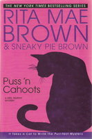 PUSS 'N CAHOOTS. by Brown, Rita Mae and Sneaky Pie Brown.