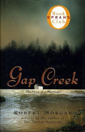 GAP CREEK. by Morgan, Robert