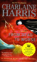 FROM DEAD TO WORSE. by Harris, Charmaine.