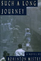 SUCH A LONG JOURNEY. by Mistry, Rohinton.