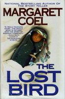 THE LOST BIRD. by Coel, Margaret.