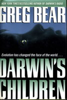 DARWIN'S CHILDREN. by Bear, Greg.