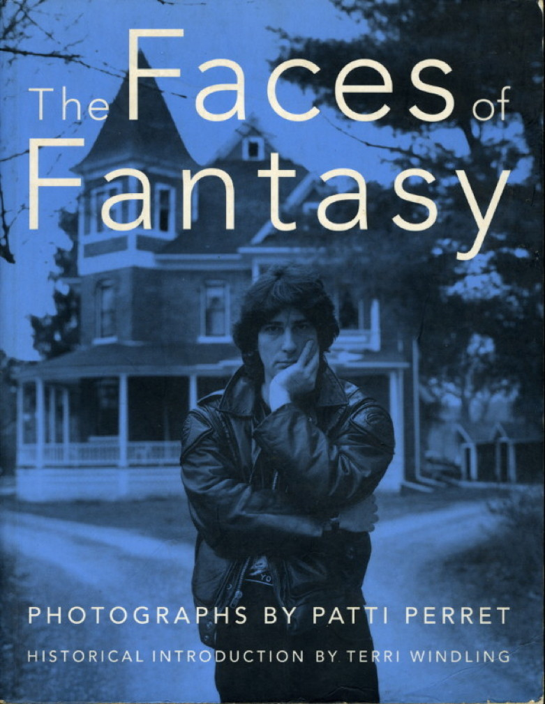 Book cover picture of Perret, Patti. (George R. R. Martin, Tim Powers, Lisa Goldstein and Charles de Lint, signed.) THE FACES OF FANTASY. New York: TOR / Tom Doherty Associates, (1992.)