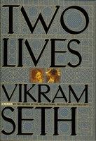 TWO LIVES. by Seth, Vikram.