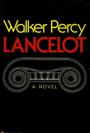 LANCELOT. by Percy, Walker (1916-1990.)