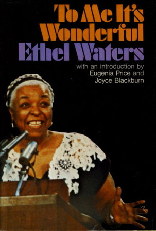 TO ME IT'S WONDERFUL. by Waters, Ethel.