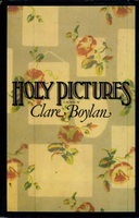 HOLY PICTURES. by Boylan, Clare.