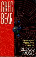 BLOOD MUSIC. by Bear, Greg,