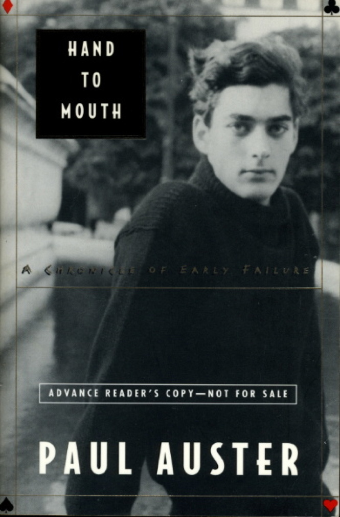 Book cover picture of Auster, Paul. HAND TO MOUTH: A Chronicle of Early Failure New York: Henry Holt, (1997)