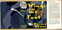 WINGS ON MY FEET: Black Ulysses at the Wars. by Odum, Howard [1884-1954]