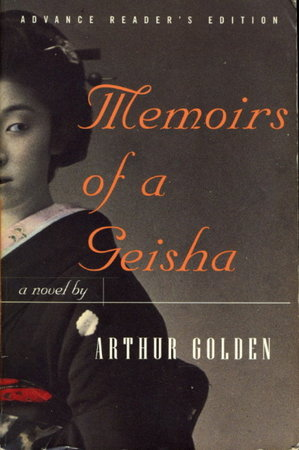 MEMOIRS OF A GEISHA. by Golden, Arthur.