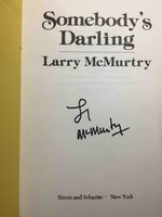 SOMEBODY'S DARLING. by McMurtry, Larry.
