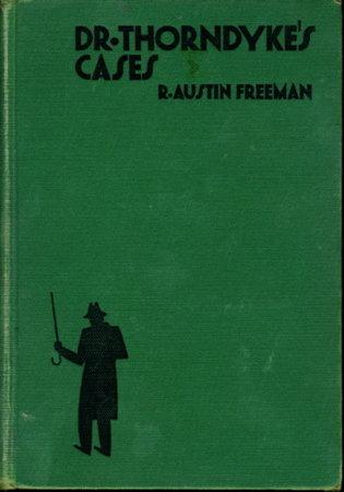 DR. THORNDYKE'S CASES. by Freeman, R. Austin (1862-1943)