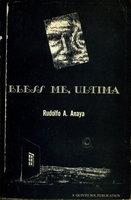 BLESS ME, ULTIMA. by Anaya, Rudolfo A.