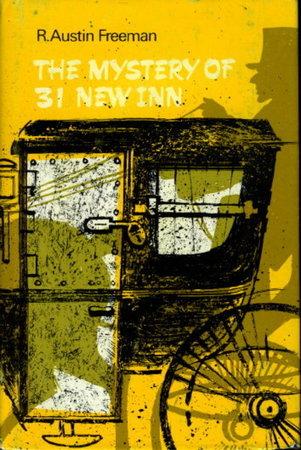 THE MYSTERY OF 31 NEW INN. by Freeman, R. Austin (1862-1943)