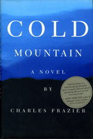 COLD MOUNTAIN. by Frazier, Charles.