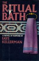 THE RITUAL BATH. by Kellerman, Faye