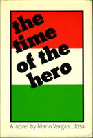 THE TIME OF THE HERO by Vargas Llosa, Mario