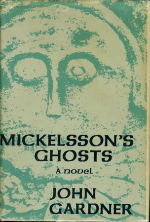 MICKELSSON'S GHOSTS. by Gardner, John.