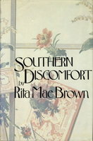 SOUTHERN DISCOMFORT. by Brown, Rita Mae.