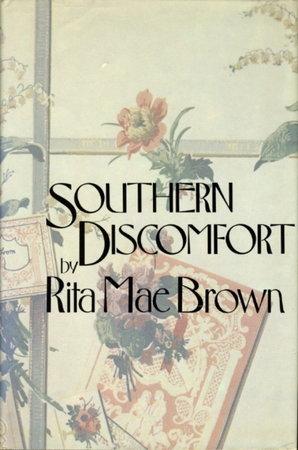 SOUTHERN DISCOMFORT. by Brown, Rita Mae.