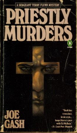 PRIESTLY MURDERS: A Chicago Police Mystery. by Gash, Joe.