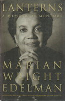 LANTERNS: A Memoir of Mentors. by Edelman, Marian Wright.