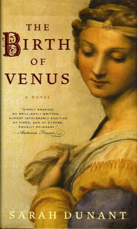 THE BIRTH OF VENUS. by Dunant, Sarah.